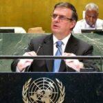 Urge finalizar bloqueo económico contra Cuba: Marcelo Ebrard ante la ONU